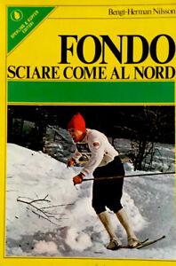 Bengt-Hermann Nilsson, Fondo. Sciare come al nord, Sperling & Kupfer, 1978 Sport