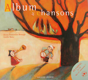 ALBUM-DE-27-CHANSONS-AVEC-CD-PAR-B-PARMENTIER-BERNAGE-ET-A-BLANZ