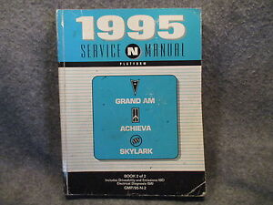 1995 Grand Am Achieva Skylark Service Manual Book 2 GMP/95-N-2 Guide Book W664