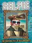 Selfie: The Changing Face of Self Portraits by Susie Brooks (Hardback, 2016)