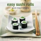Easy Sushi Rolls and Miso Soups by Maxine Clark (Hardback, 2004)