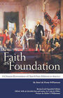 Faith as Foundation: A Christian Reorientation of Church/State Relations in America by Rene Devisme Williamson (Paperback / softback, 2006)