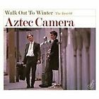 Aztec Camera - Walk out to Winter (The Best of , 2011)