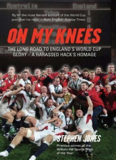 On My Knees: The Long Road to England's World Cup Glory - A Har .9781840187083
