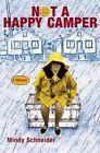 Not a Happy Camper: A Memoir by Mindy Schneider (Paperback / softback, 2008)