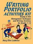 Writing Portfolio Activities Kit: Ready-to-use Management Techniques and Writing Activities for Grades 7-12 by Mary Ellen Ledbetter (Paperback, 2004)
