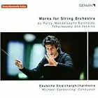 Works for String Orchestra by Parry, Mendelssohn Bartholdy, Tchaikovsky and Jenkins (2014)