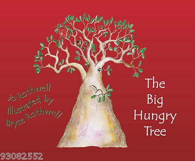 The Big Hungry Tree by Jo Rothwell - Australian Children Books