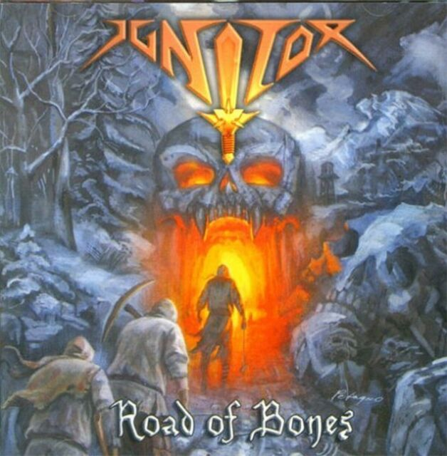 Ignitor - Road of Bones
