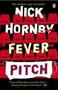 Fever Pitch By Nick Hornby. 9780140293449