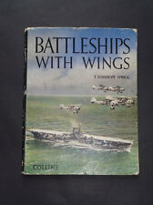 BATTLESHIPS WITH WINGS: British Navy / WW2 / Coastal Aircraft / Bismarck / 1948