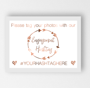 Engagement Party please tag hashtag custom sign Copper Foil Social Media Print