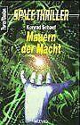 Mauern der Macht Perry Rhodan, Space Thriller, Bd.4, von... | Buch | Zustand gut