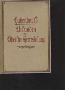 3738-Ludendorff-Urkunden-der-Obersten-Heeresleitung-1916-1918-selten