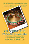 Cracking the Roulette Wheel: The System & Story of the CPA Who Cracked the Roulette Wheel by Patrick Austin (Paperback / softback)