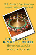 Cracking the Roulette Wheel: The System