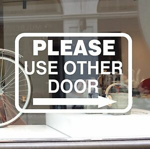 Please Use Other Door Window Sign Decal Vinyl Sticker Left
