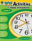 101 Activities for Fast Finishers, Grade 3 by Teacher Created Resources (Paperback / softback, 2011)