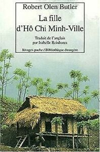 La-Fille-D-039-Ho-Chi-Minh-Ville-Por-Butler-Robert-Olen