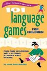 101 Language Games for Children: Fun and Learning with Words, Stories, and Poems by Paul Rooyackers (Spiral bound, 2002)