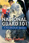 National Guard 101: A Handbook for Spouses by Mary Corbett (Paperback, 2011)