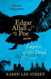 Edgar-Allan-Poe-E-Il-Empire-Di-The-Dead-Point-Vuoto-Di-Karen-Lee-Street-Ne