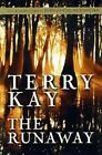The Runaway by Terry Kay (1997, Hardcover)