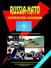 Russia-NATO Cooperation Handbook by International Business Publications, USA (Paperback / softback, 2006)