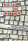 Scamorama: Turning the Tables on Email Scammers by Eve Edelson (Paperback, 2006)