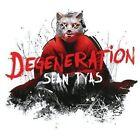 Degeneration 8715197014229 by Sean Tyas CD