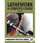 Lathework: A Complete Course by Harold Hall (Paperback, 2003)