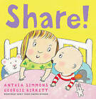 Share! by Anthea Simmons (Paperback, 2011)