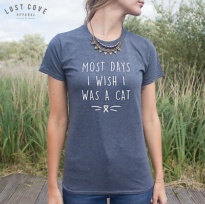 * Most Days I Wish I Was A Cat Jumper Sweater Cats Cute Crazy Lady Lover Top *