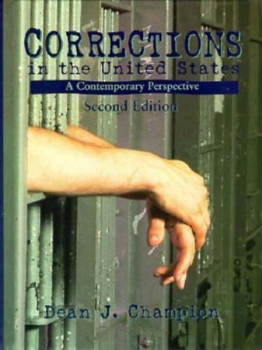Corrections in the United States : A Contemporary Perspective