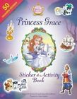 Princess Grace Sticker and Activity Book by Jacqueline Kinney Johnson, Jeanna Young (Paperback, 2015)
