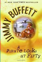 A Pirate Looks At Fifty By Jimmy Buffett, (paperback), Ballantine Books , New, F on Sale