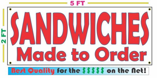 SANDWICHES MADE TO ORDER BANNER Sign NEW Larger Size Best Quality for the $$$