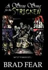a Siren Song for The Stricken 9781452027128 by Brad Fear Hardcover