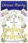 A Wedding at Christmas by Chrissie Manby (Paperback, 2015)