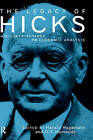 The Legacy of Sir John Hicks: His Contributions to Economic Analysis by Taylor & Francis Ltd (Hardback, 1995)