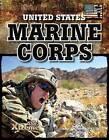 United States Marine Corps by John Hamilton (Hardback, 2011)