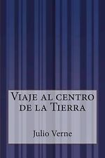 Viaje Al Centro de la Tierra by Julio Verne (2014, Paperback)