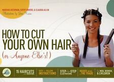 How to Cut Your Own Hair (Or Anyone Else's!): 15 haircuts with-ExLibrary