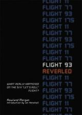 "Flight 93 Revealed: What Really Happened on the 9/11 ""Let's Roll"" Flight?"