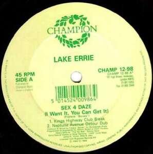 Lake-Errie-Sex-4-Daze-I-Want-It-You-Can-Get-12-034-Vinyl-Schallplatte-130290