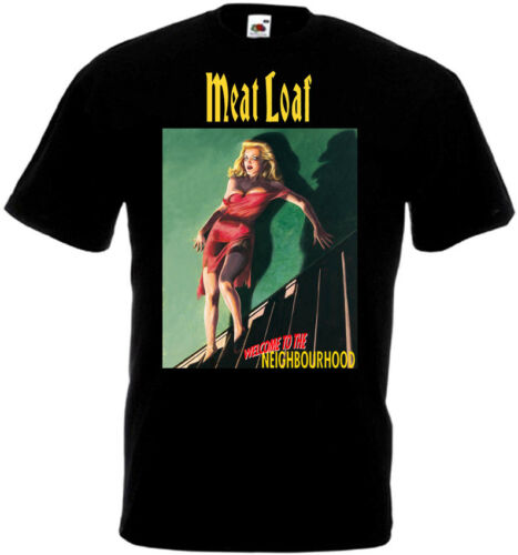 Meat Loaf Welcome To The Neighbourhood v1 T-shirt black all sizes S...5XL
