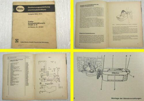 Betriebsanleitung Fella FKM2H Kreiselmähwerk Bedienung Ersatzteilliste 1973