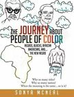 The Journey about People of Color by Sonya McNeal (Paperback / softback, 2014)