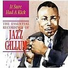 Jazz Gillum - It Sure Had a Kick (The Essential Recordings of , 2008)