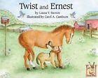 Twist and Ernest by Laura T. Barnes (Hardback, 2000)